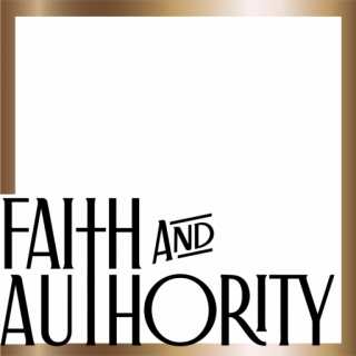 Faith And Authority